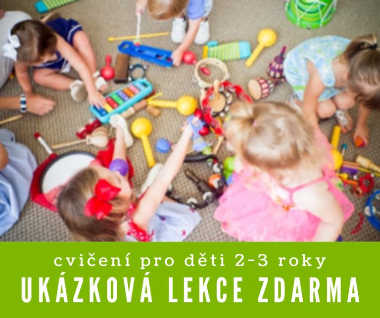 Děti (2-3roky) srodiči<br>ukázková hodina<br>09.01.2020<br>09:30 –10:30<br>ZDARMA<br>pro děti arodiče